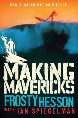 book making mavericks, frosty hesson